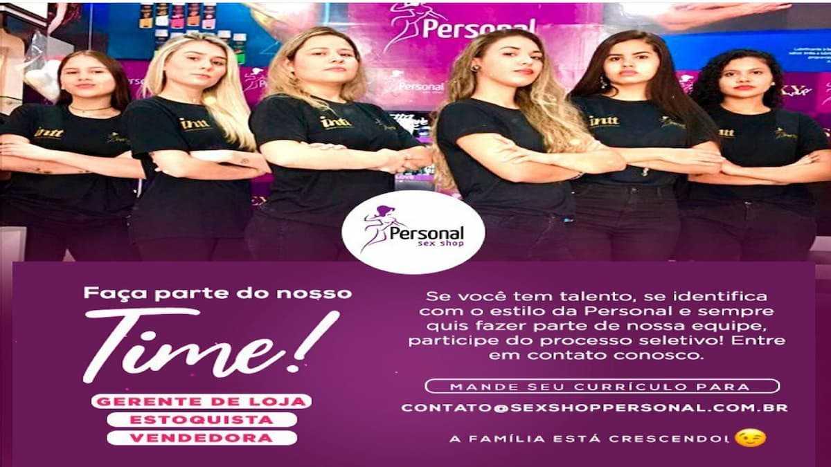 Personal Sex Shop esta com vagas abertas - Personal Sex Shop anuncia vagas aberta para Gerente, Estoquista e Vendedora