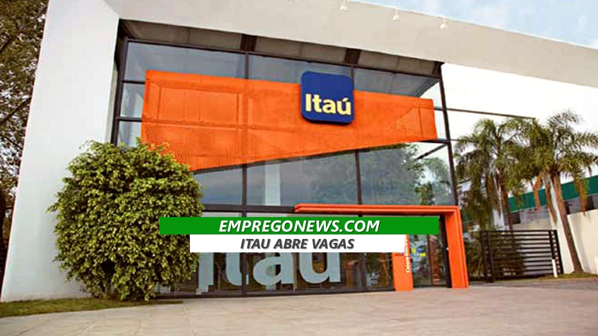 ITAU VAGAS DE TRABALHO - Itaú Unibanco tem novas vagas e salário chega a R$ 7,6 mil