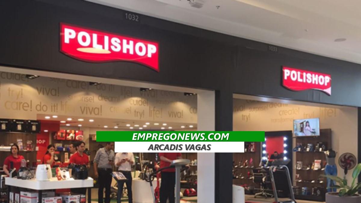 polishop esta oportunidades aberta em todo o Brasil - A Polishop tem novas vagas de emprego em todos os estados