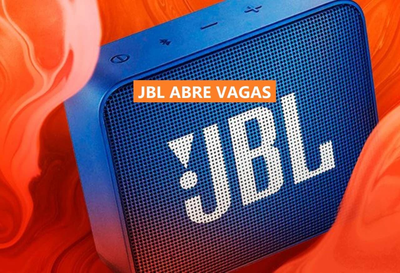 Fabrica da JBL ABRE VAGAS - Fábrica da JBL anuncia vagas na área de Vendas