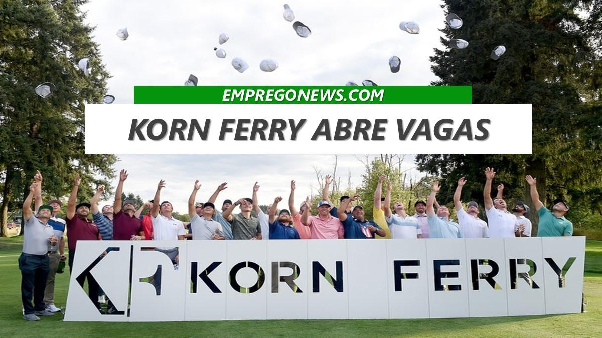 Korn Ferry - Korn Ferry abre mais de 100 vagas em todo o país