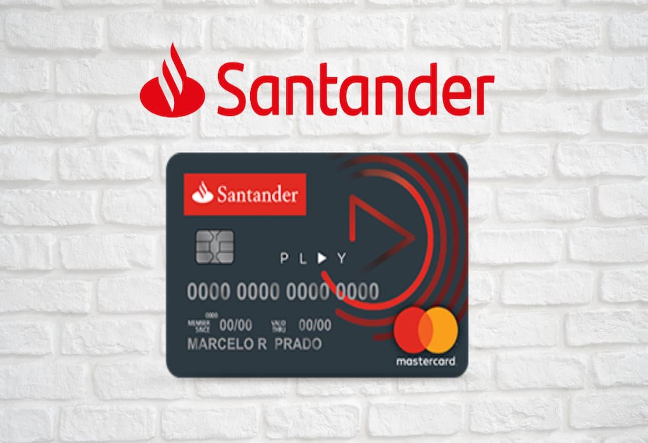 Santander Play Card BR - Cartão Santander Play: Saiba informações sobre ele